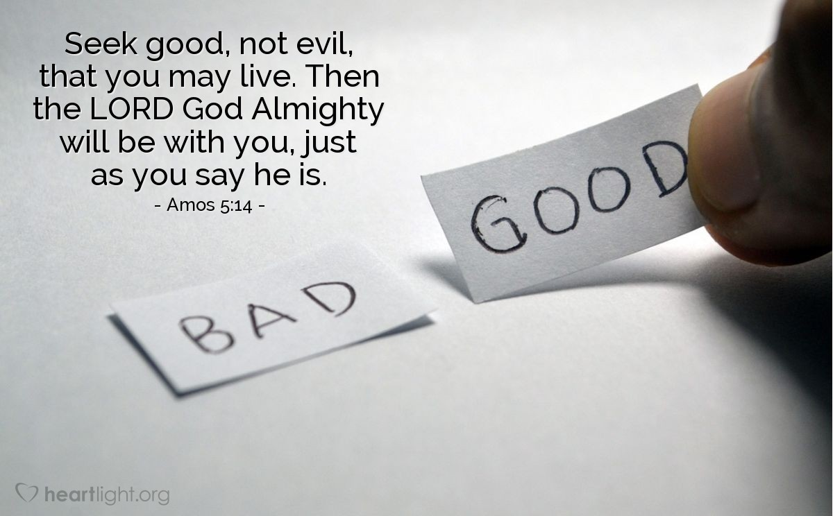 Inspirational illustration of Amos 5:14