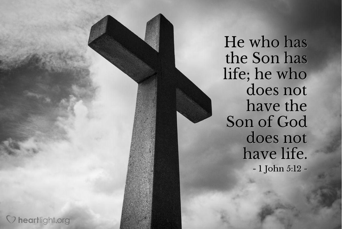 Inspirational illustration of 1 John 5:12