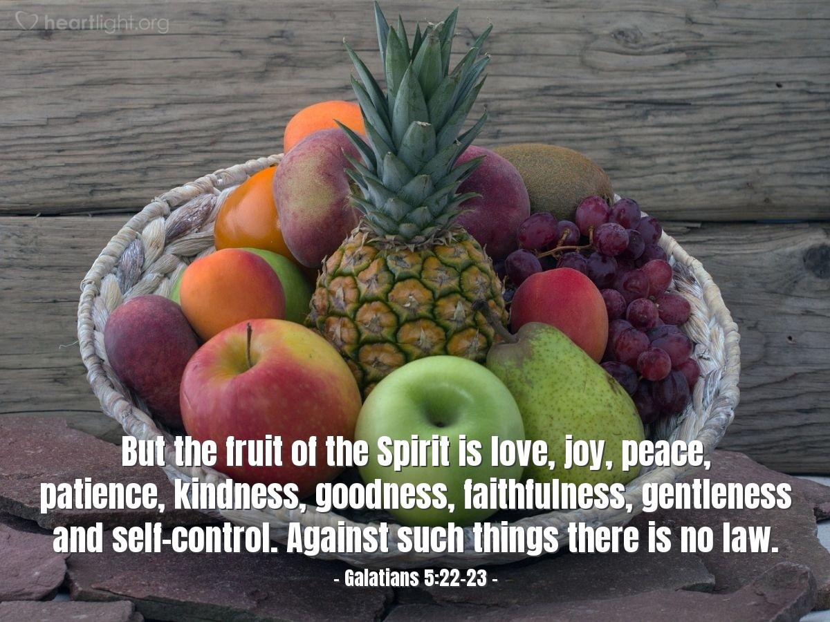 Inspirational illustration of Galatians 5:22-23