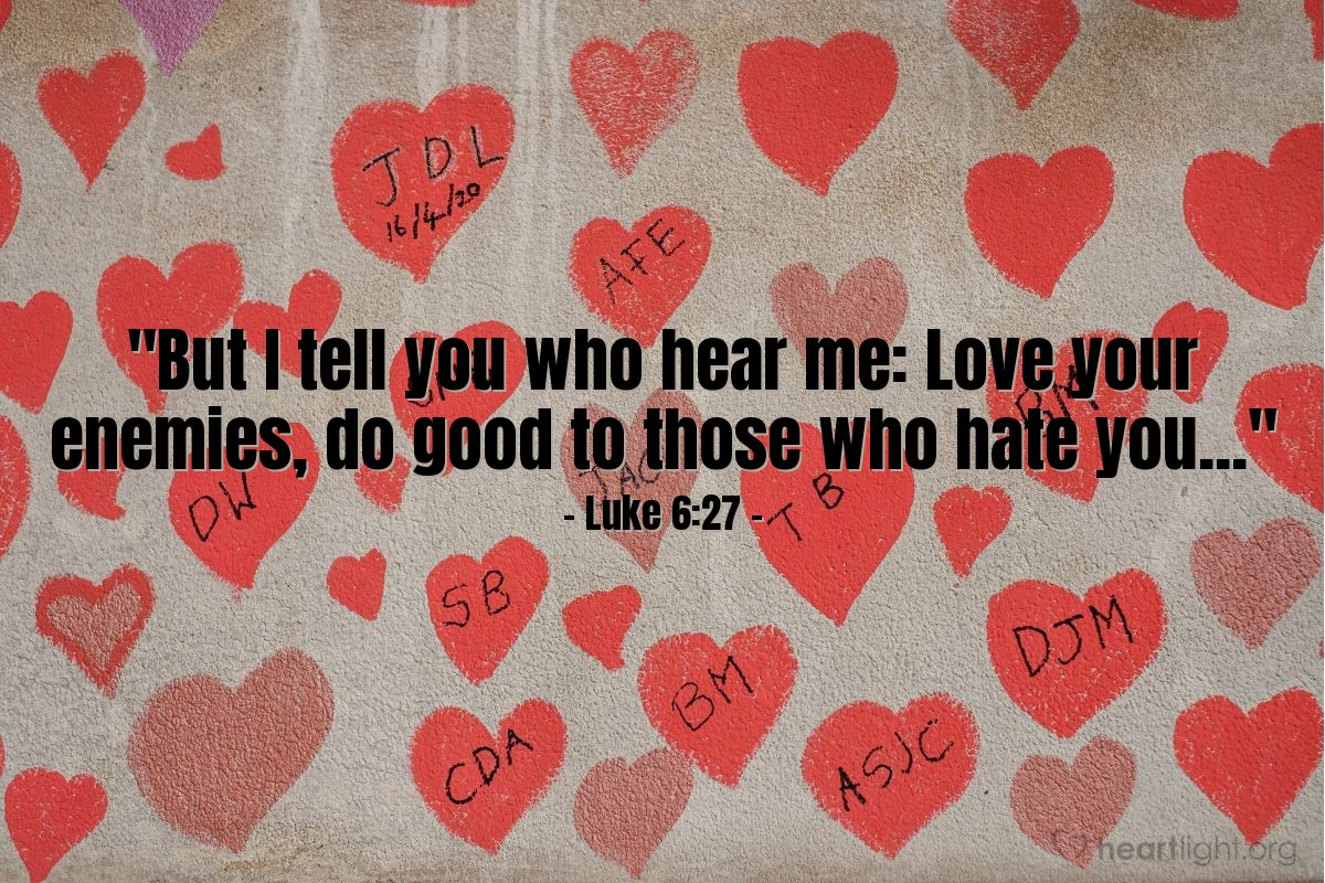 Inspirational illustration of Luke 6:27