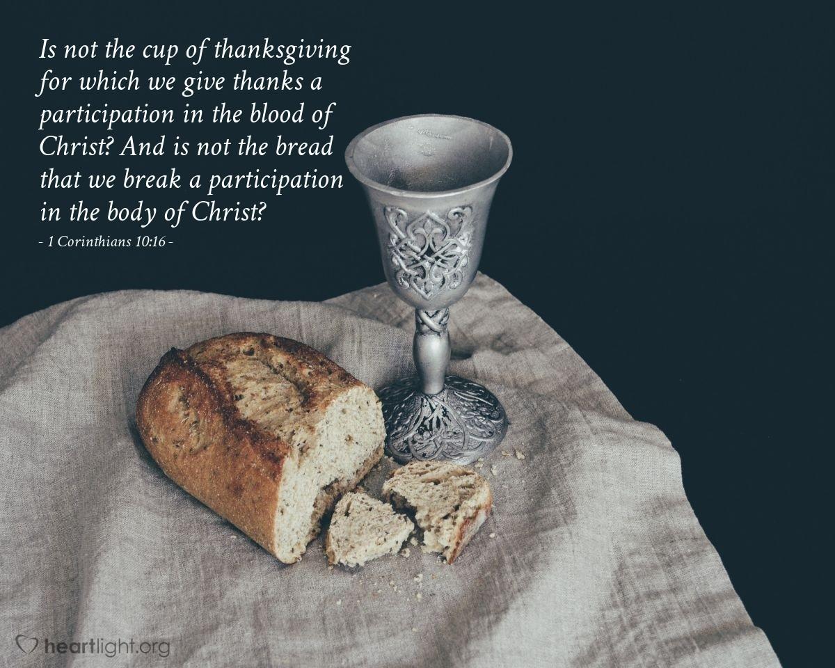 Inspirational illustration of 1 Corinthians 10:16