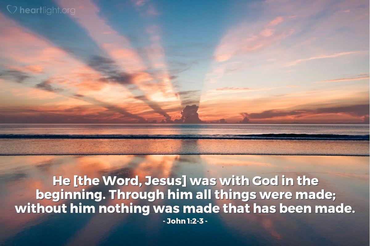Inspirational illustration of John 1:2-3