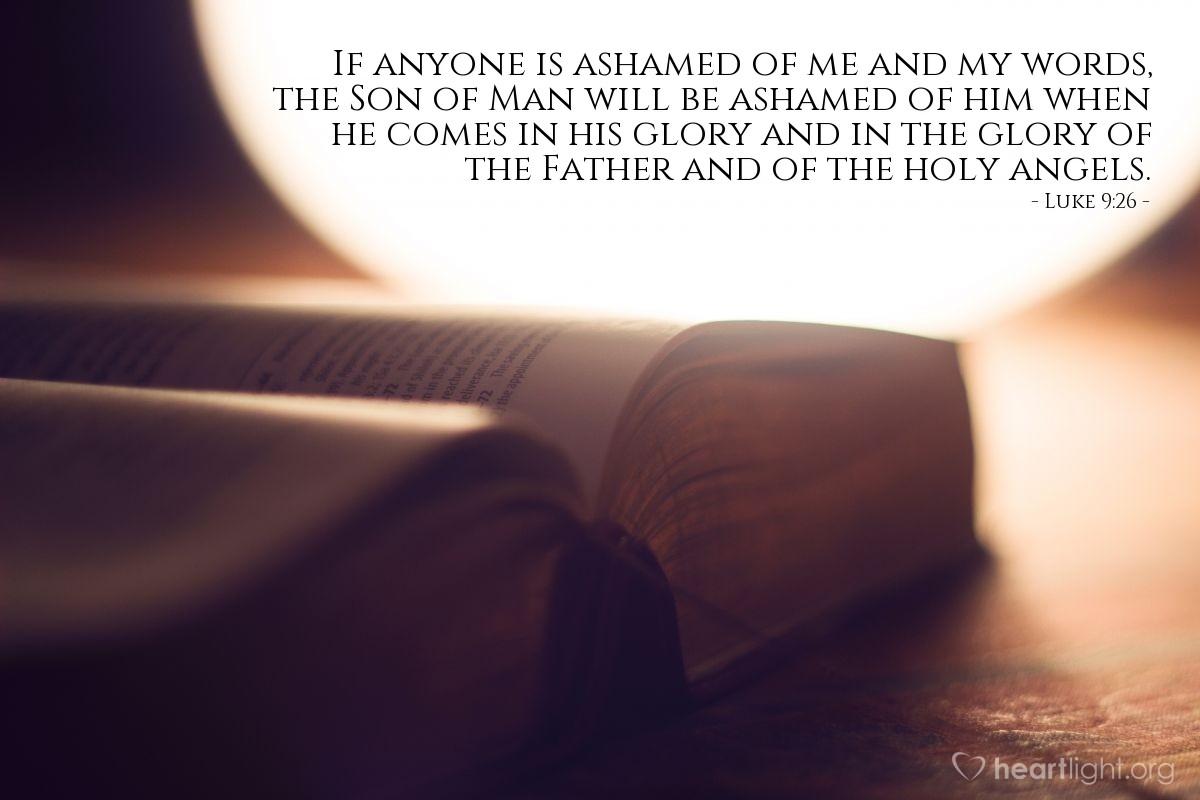 Inspirational illustration of Luke 9:26