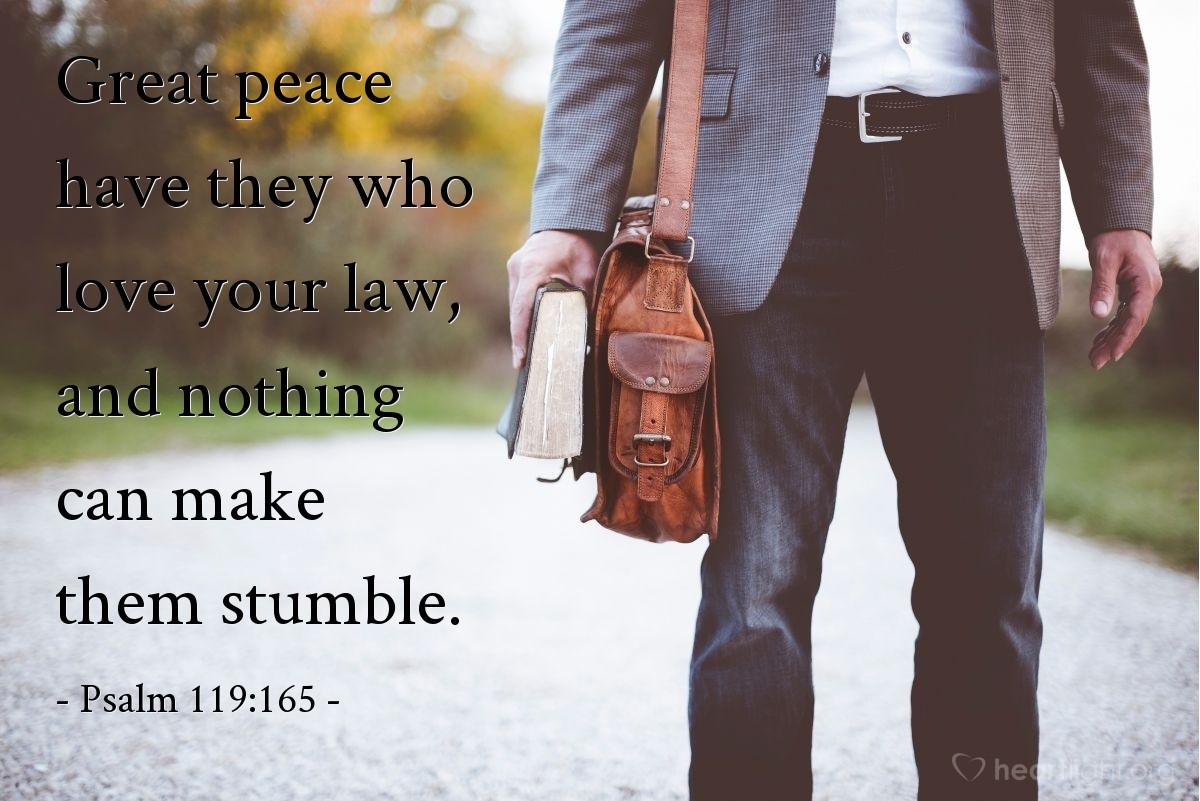 Illustration of Psalm 119:165 — Great peace have they who love your law, and nothing can make them stumble.