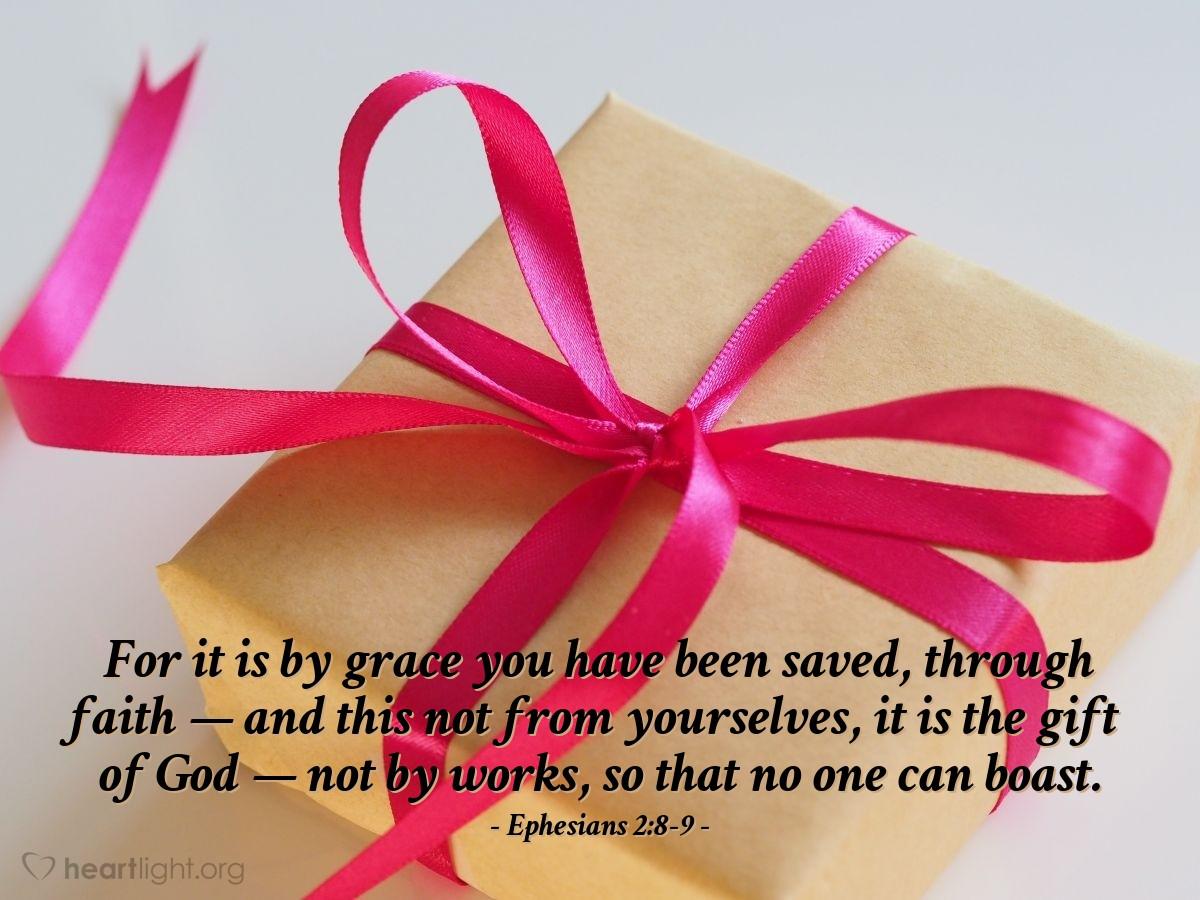 Inspirational illustration of Ephesians 2:8-9