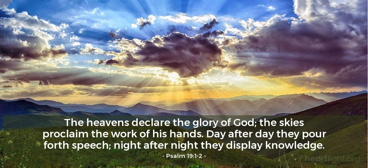 Inspirational illustration of Psalm 19:1-2