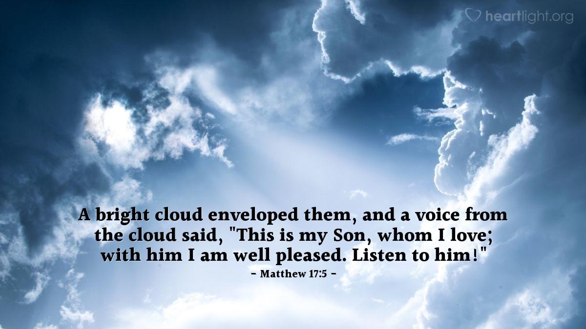 Inspirational illustration of Matthew 17:5