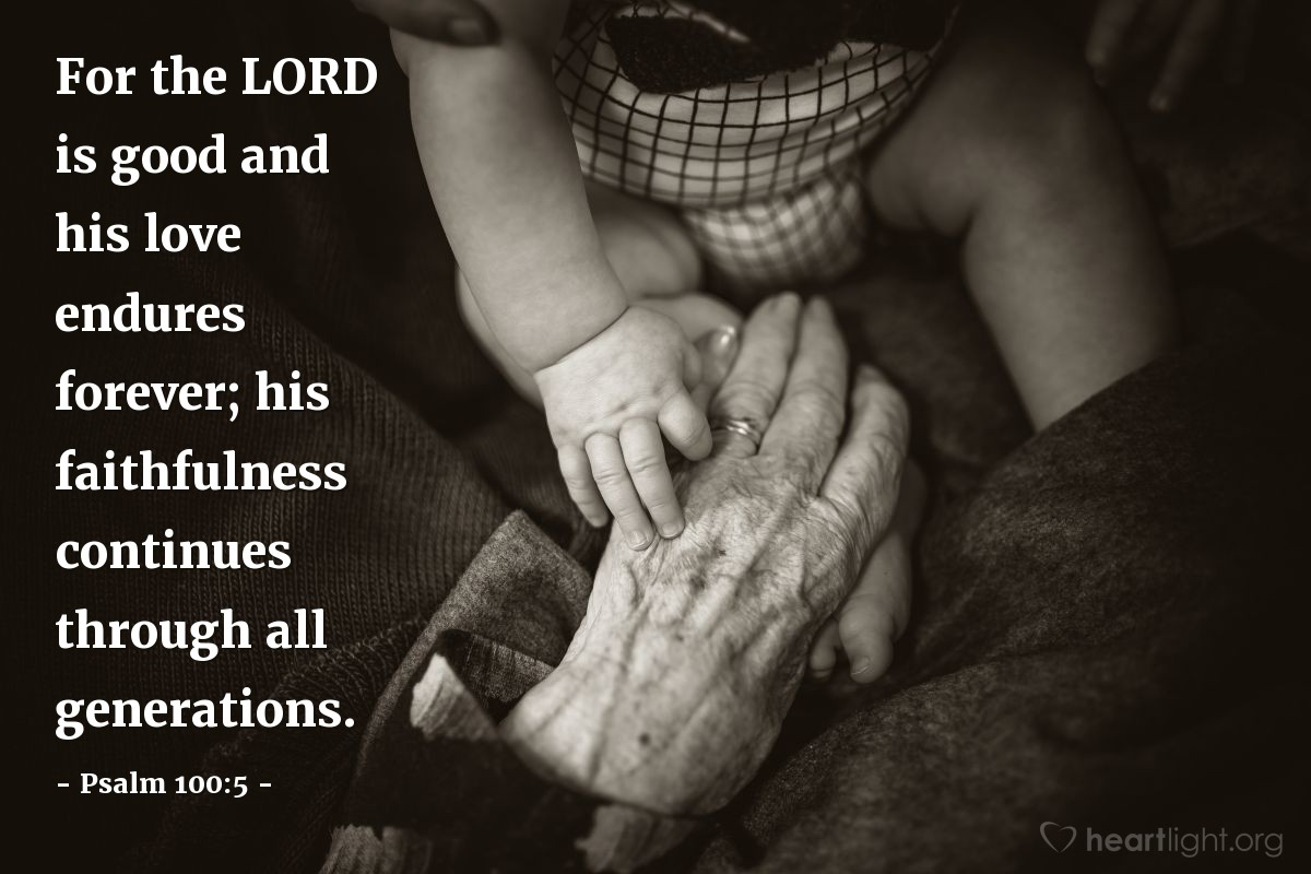 Inspirational illustration of Psalm 100:5