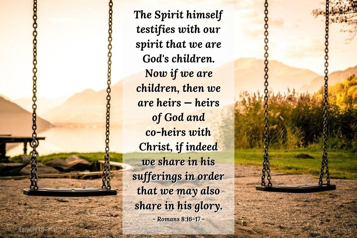 Inspirational illustration of Romans 8:16-17