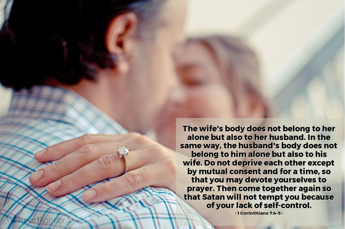 Inspirational illustration of 1 Corinthians 7:4-5