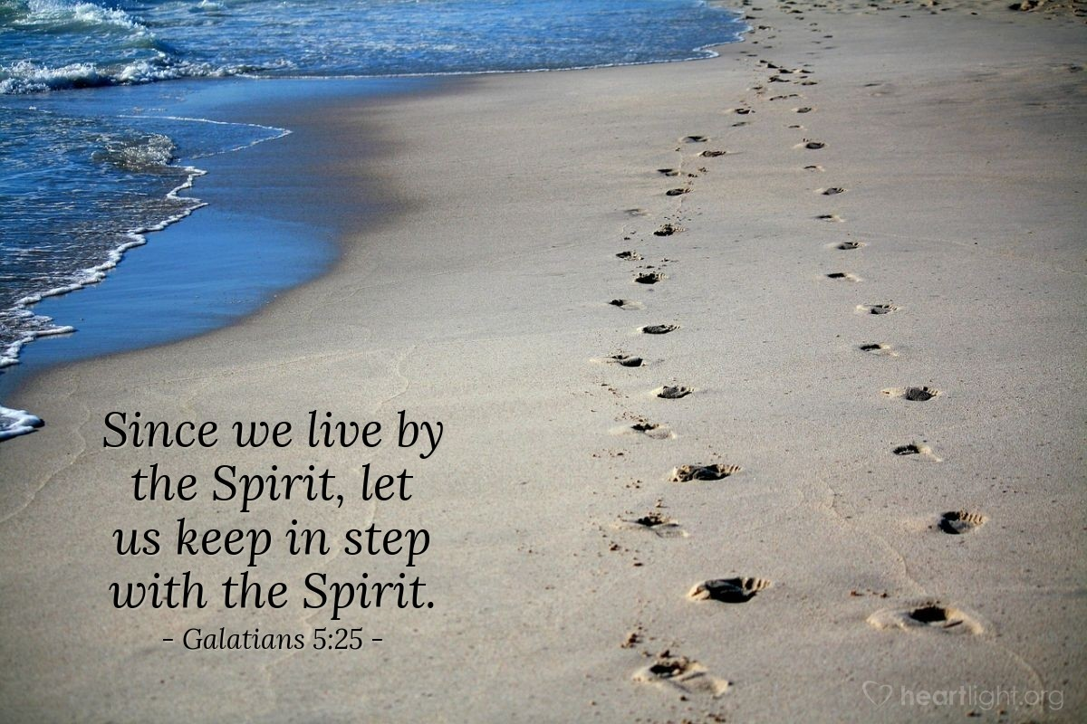 Inspirational illustration of Galatians 5:25