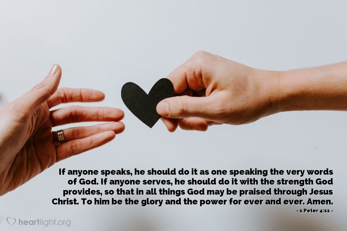 1 peter 4 11 u2014 verse of the day for 04 11 2016