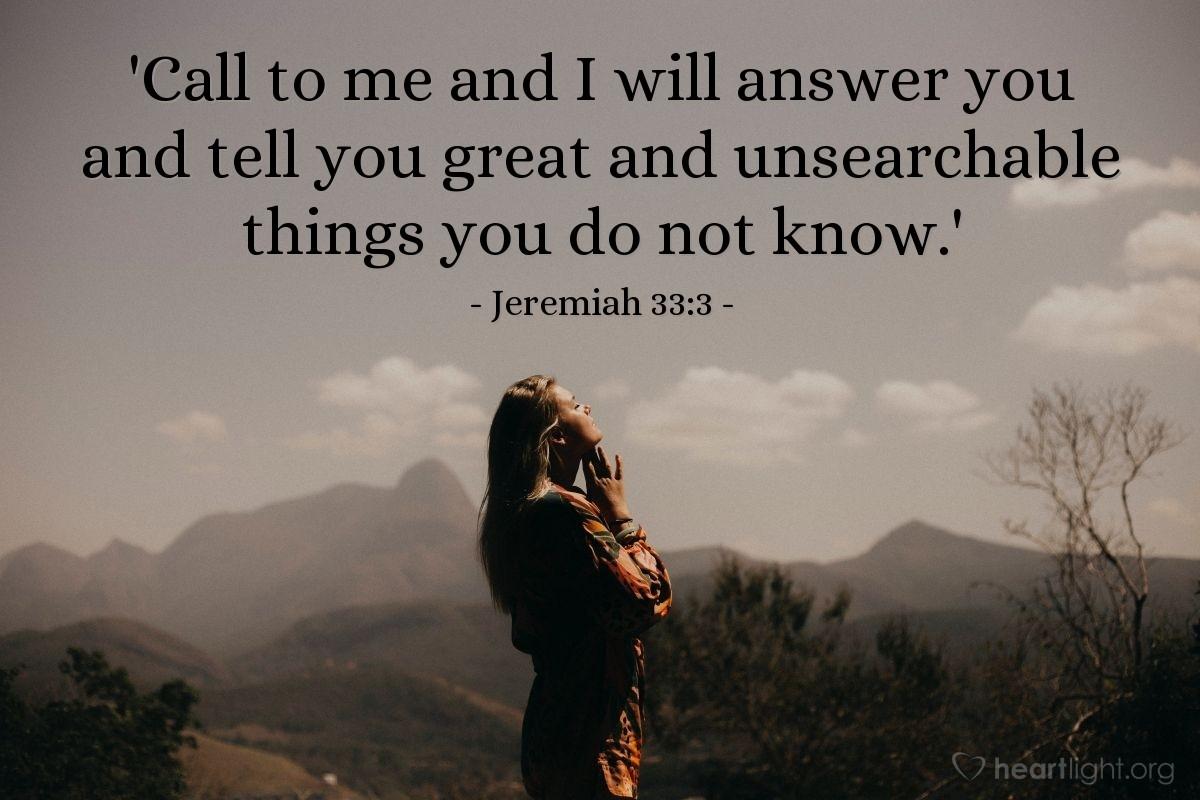 Inspirational illustration of Jeremiah 33:3