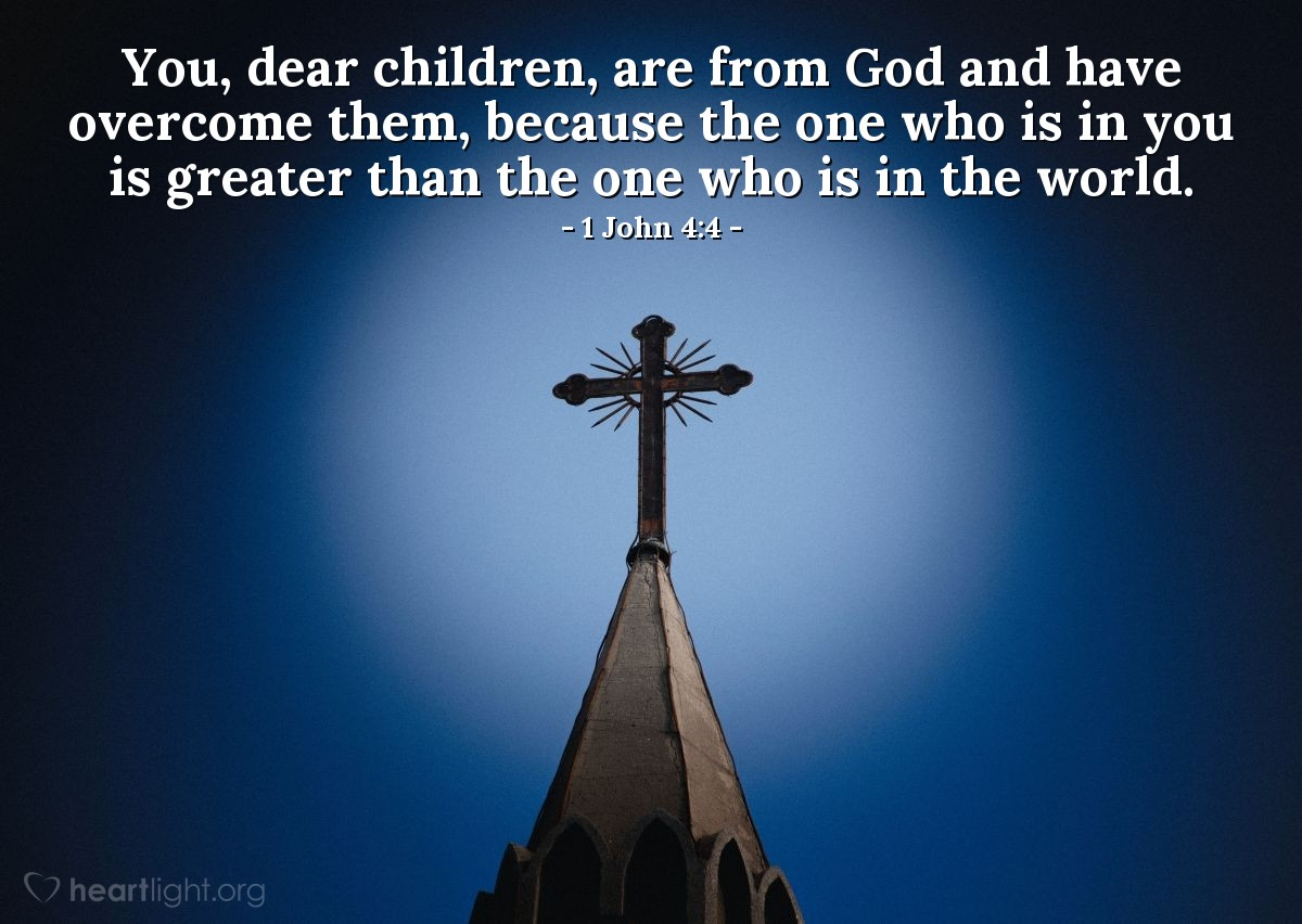 Inspirational illustration of 1 John 4:4