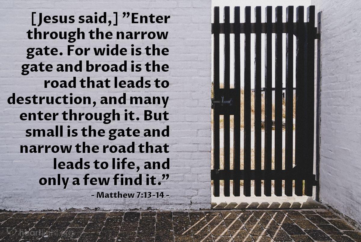 Inspirational illustration of Matthew 7:13-14
