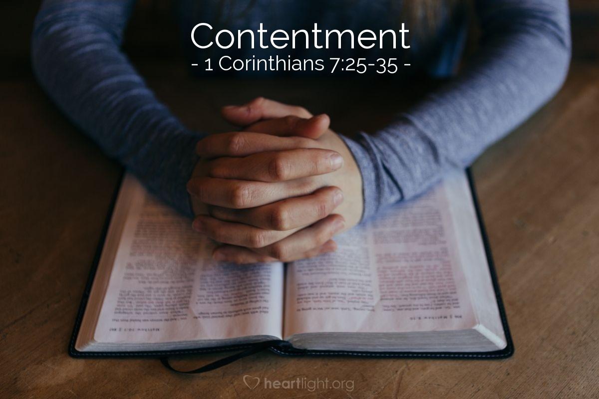 Contentment — 1 Corinthians 7:25-35