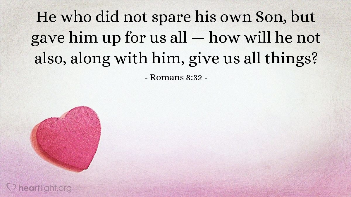 Inspirational illustration of Romans 8:32