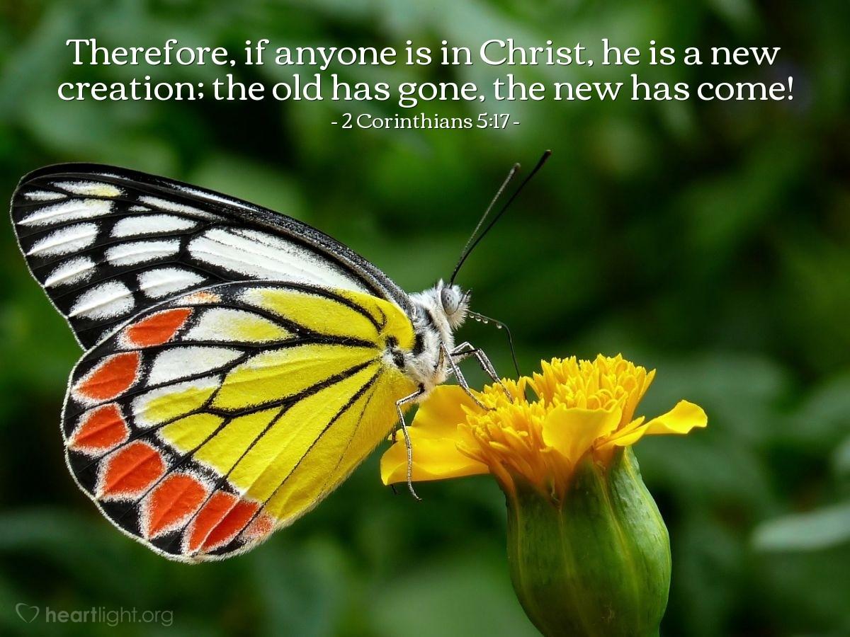 Inspirational illustration of 2 Corinthians 5:17
