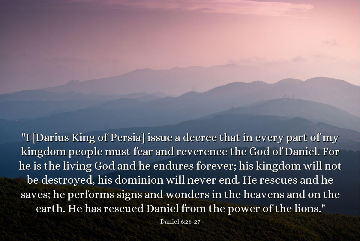 Inspirational illustration of Daniel 6:26-27