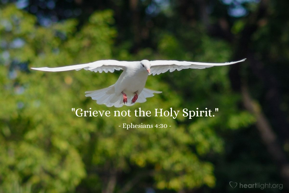 "Illustration of Ephesians 4:30 — ""Grieve not the Holy Spirit."""