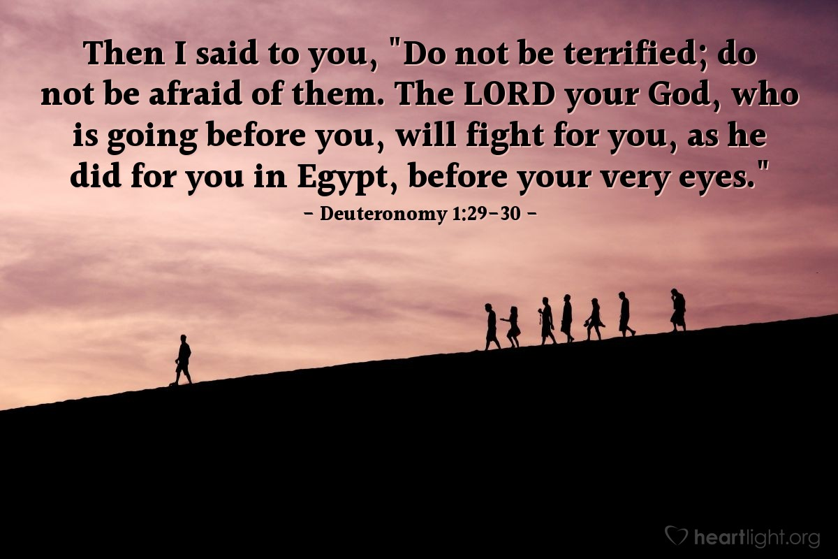 Inspirational illustration of Deuteronomy 1:29-30