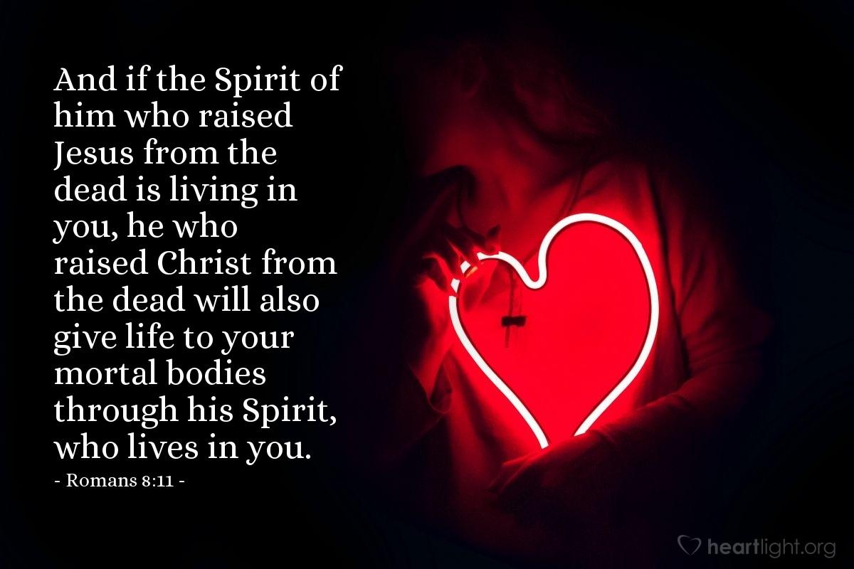 Inspirational illustration of Romans 8:11