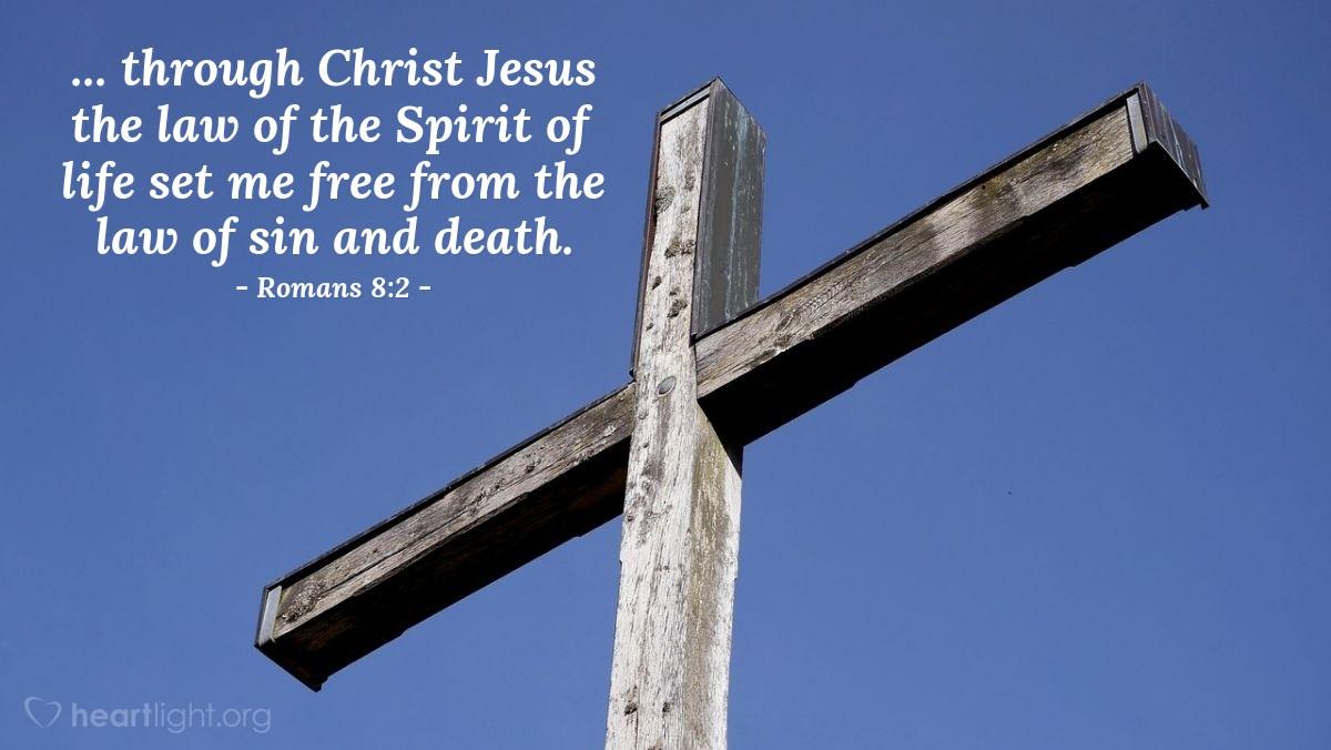 Inspirational illustration of Romans 8:2