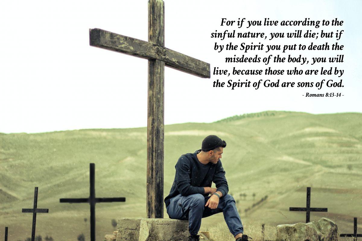 Inspirational illustration of Romans 8:13-14