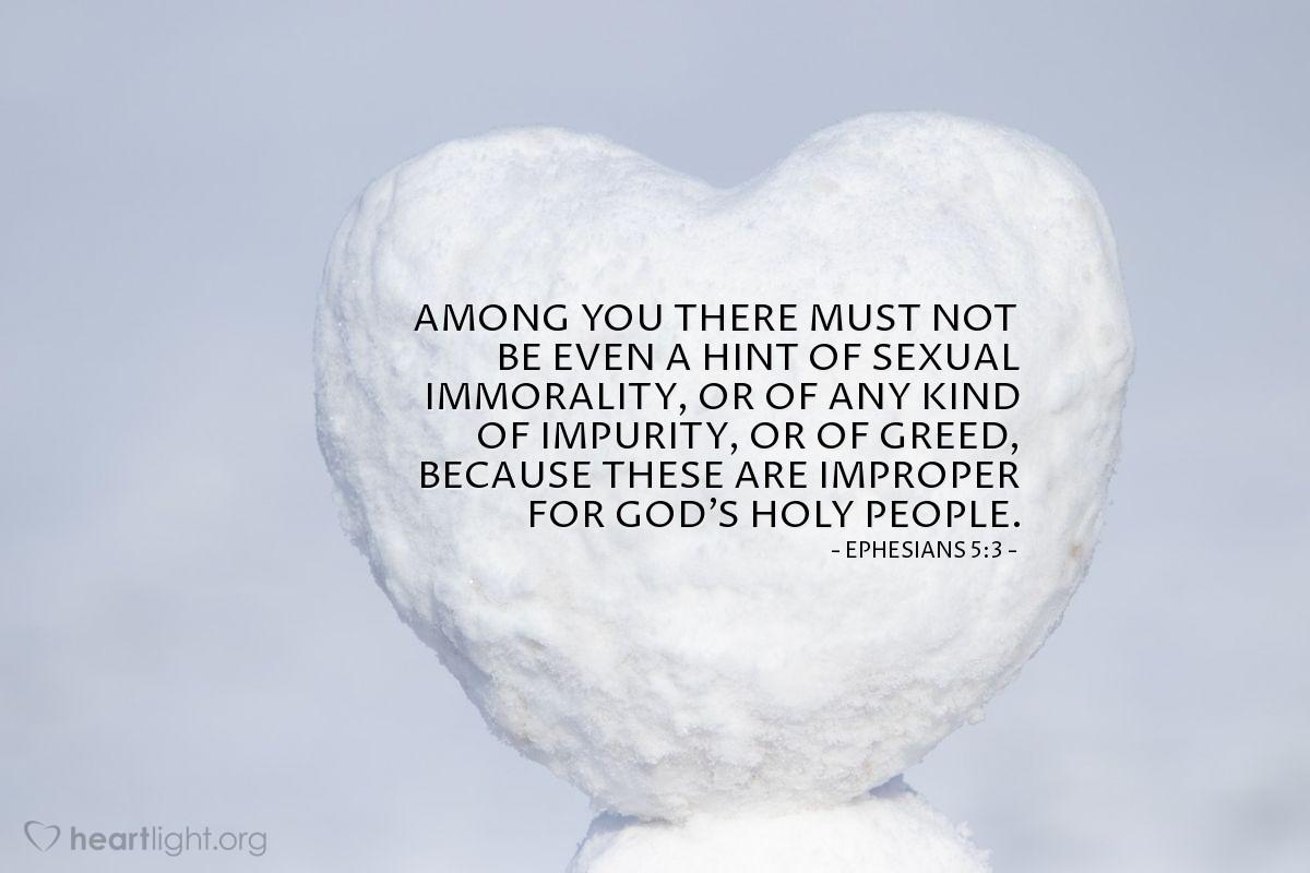 Inspirational illustration of Ephesians 5:3