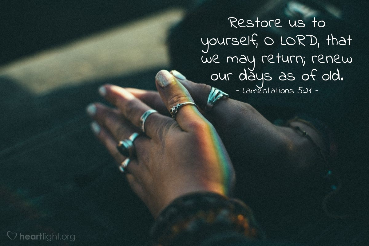 Inspirational illustration of Lamentations 5:21