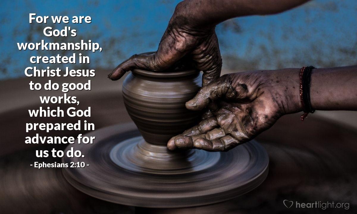 Inspirational illustration of Ephesians 2:10