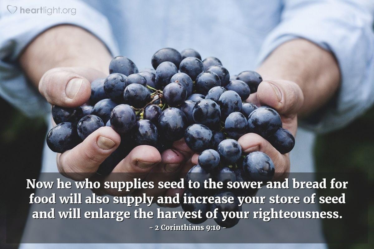 Inspirational illustration of 2 Corinthians 9:10