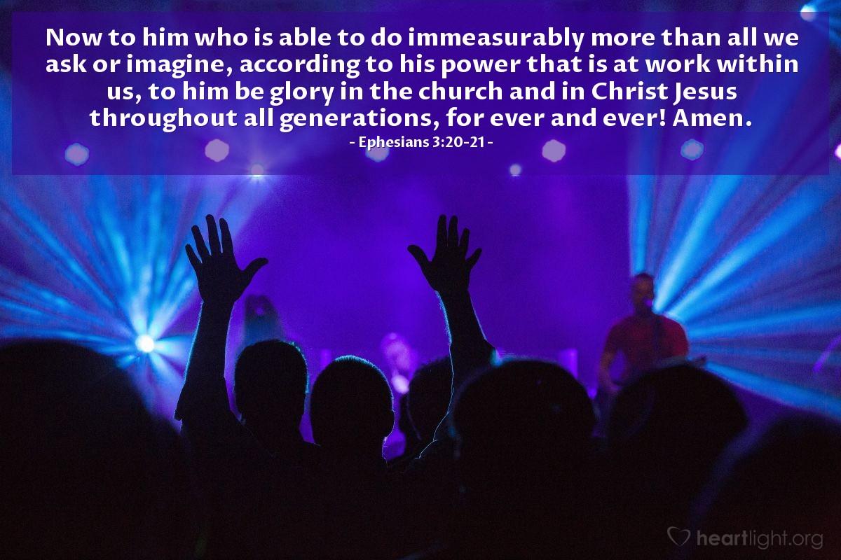 Inspirational illustration of Ephesians 3:20-21