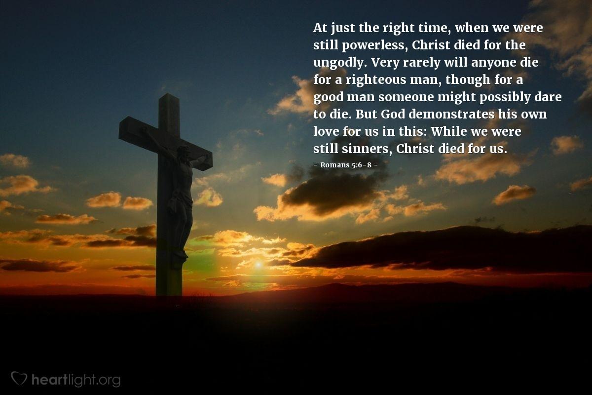 Inspirational illustration of Romans 5:6-8