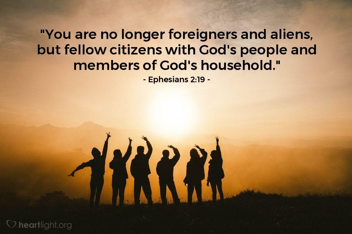 Inspirational illustration of Ephesians 2:19