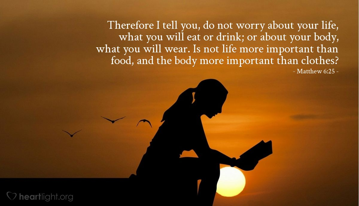 Inspirational illustration of Matthew 6:25