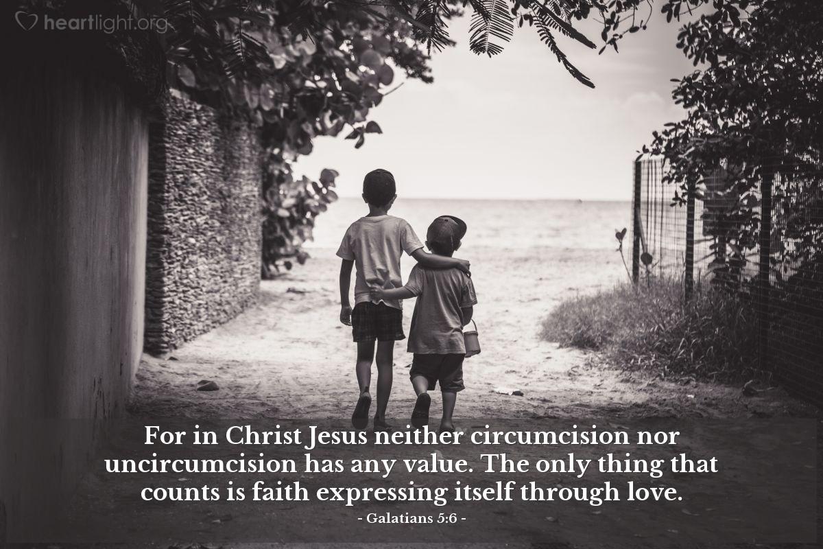 Inspirational illustration of Galatians 5:6