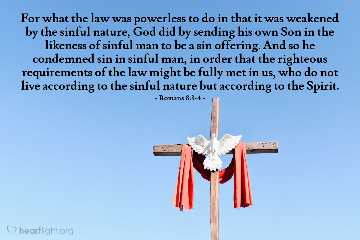 Inspirational illustration of Romans 8:3-4