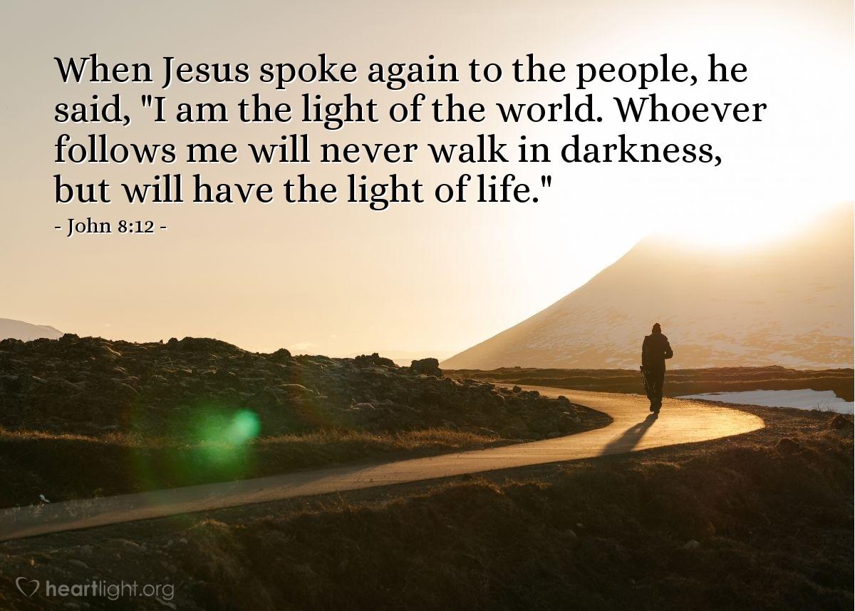 Inspirational illustration of John 8:12