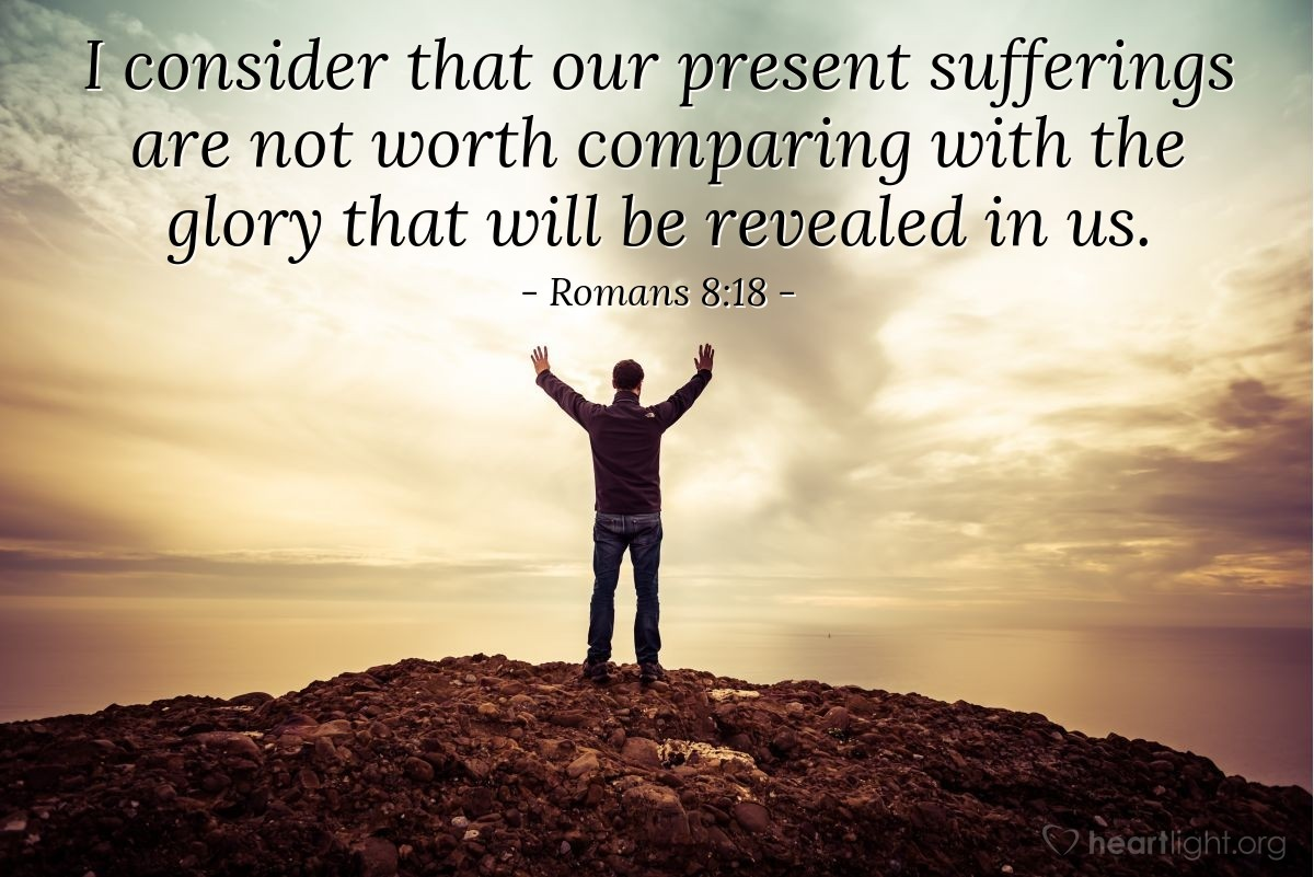 Inspirational illustration of Romans 8:18