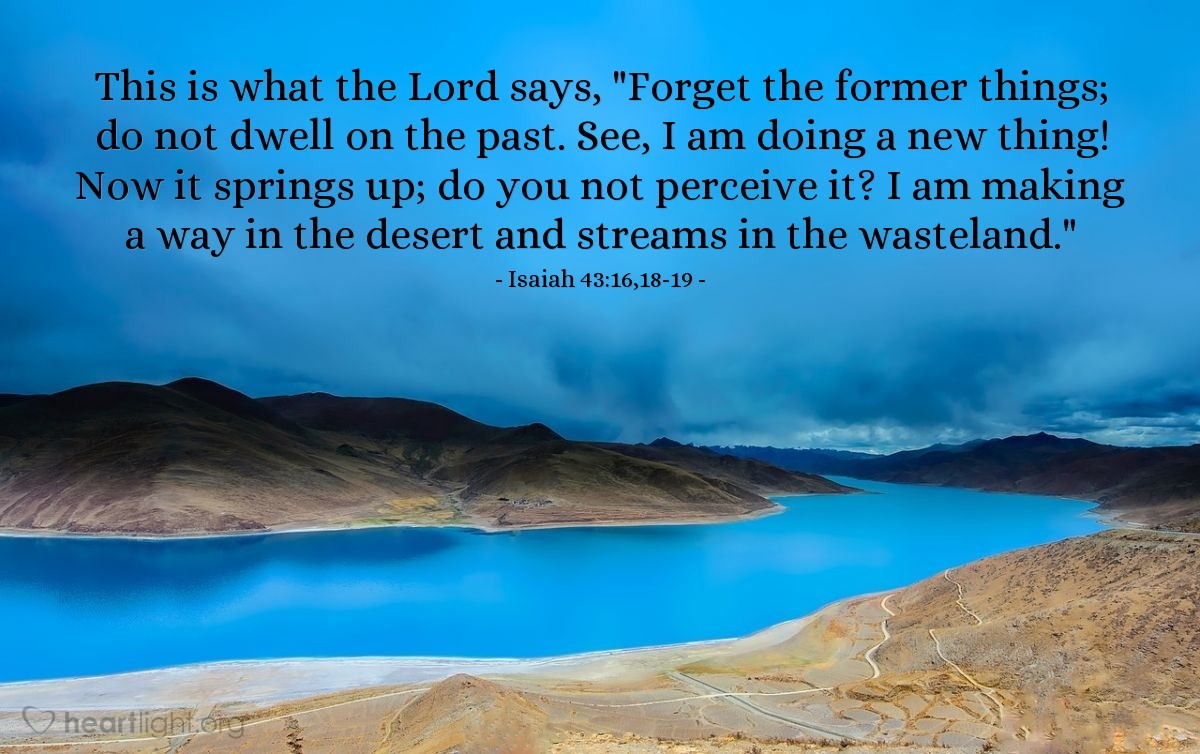 Inspirational illustration of Isaiah 43:16,18-19