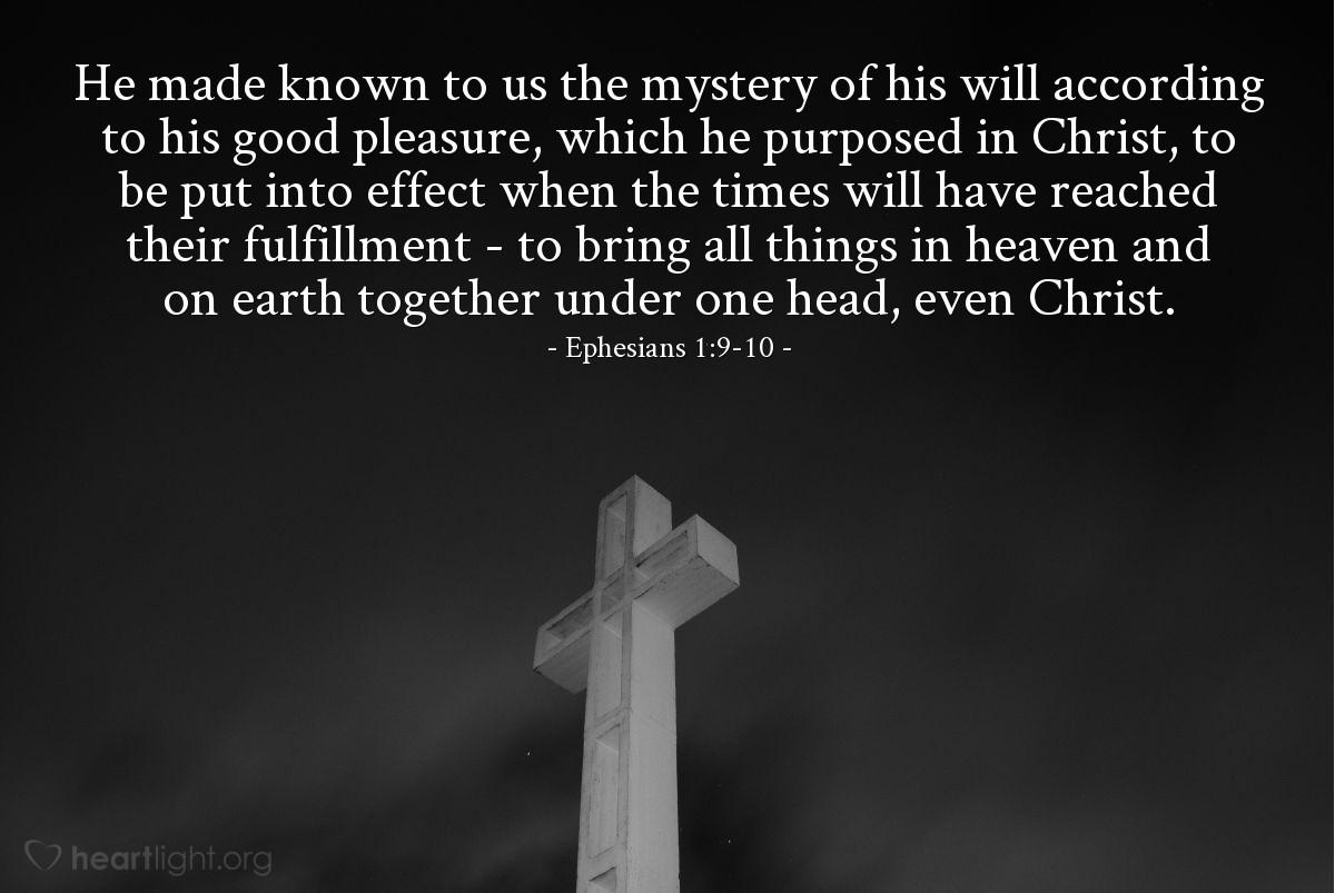 Inspirational illustration of Ephesians 1:9-10