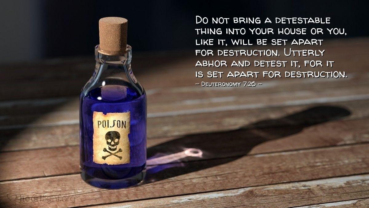Inspirational illustration of Deuteronomy 7:26