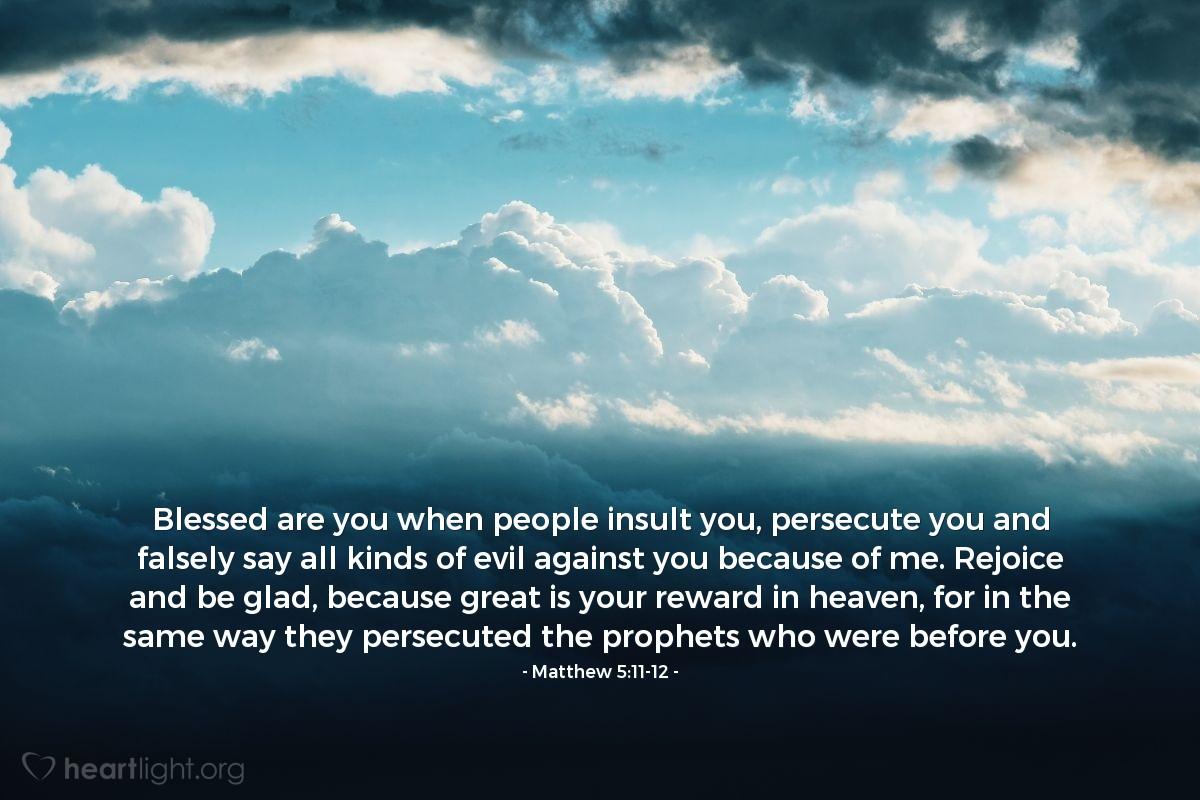 Inspirational illustration of Matthew 5:11-12