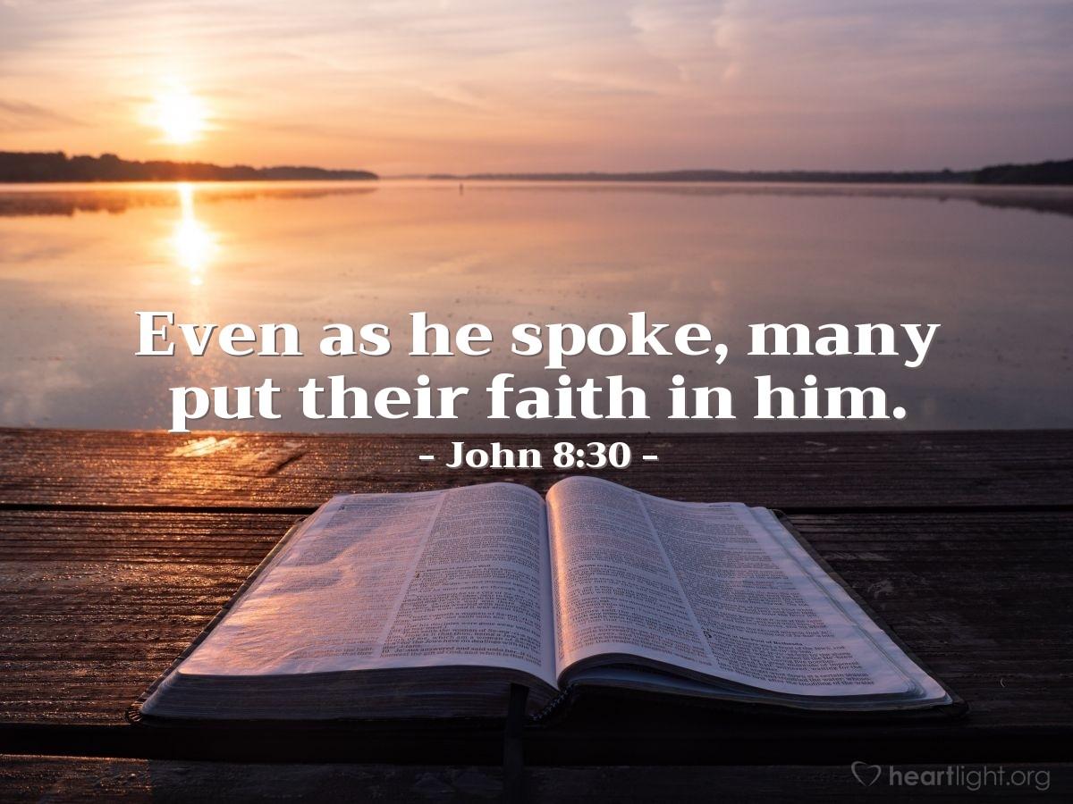 Inspirational illustration of John 8:30