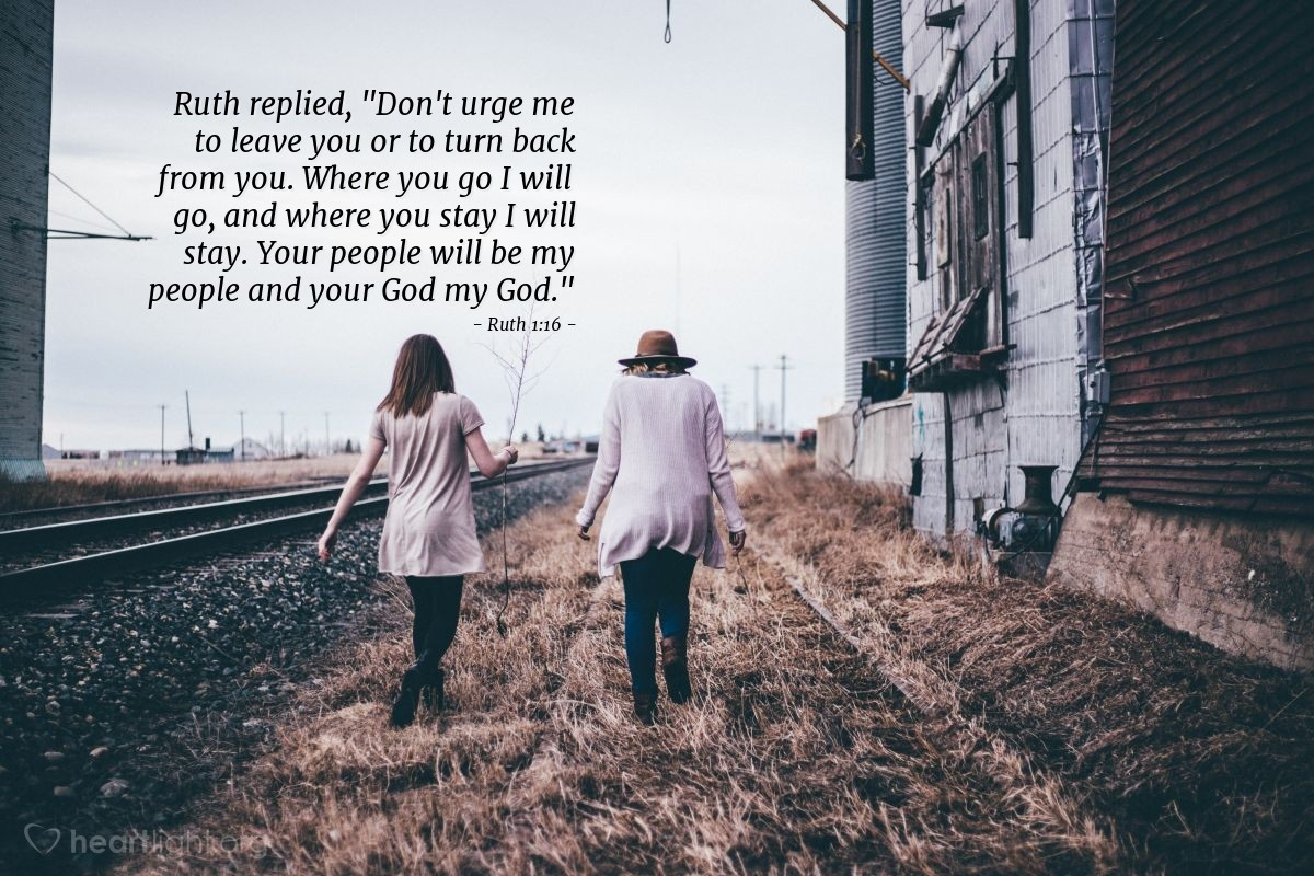 Inspirational illustration of Ruth 1:16