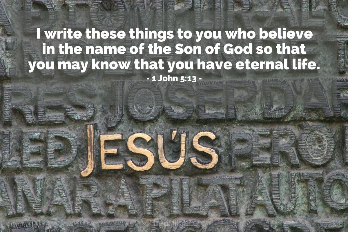 Inspirational illustration of 1 John 5:13