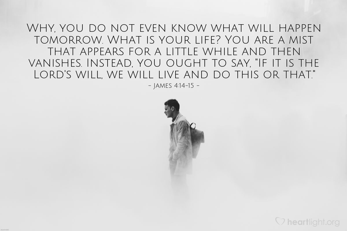 Inspirational illustration of James 4:14-15