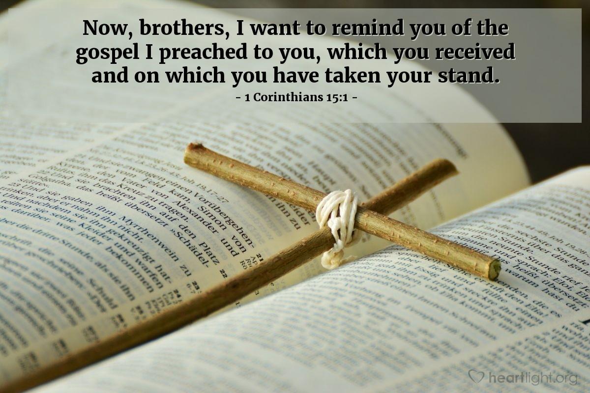Inspirational illustration of 1 Corinthians 15:1