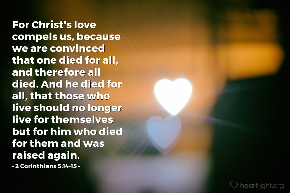 Inspirational illustration of 2 Corinthians 5:14-15